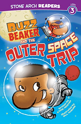 Buzz Beaker and the outer space trip