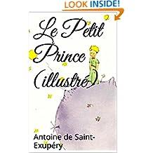 Le Petit Prince (illustré) (French Edition)