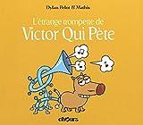 Victor qui pète, Tome 5 : L'étrange trompette de Victor qui pète