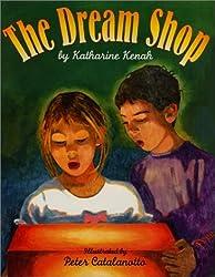 The Dream Shop by Katharine Kenah (2002-01-01)