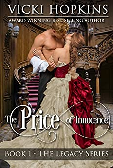 The Price of Innocence (Book One The Legacy Series) (English Edition) di [Hopkins, Vicki]