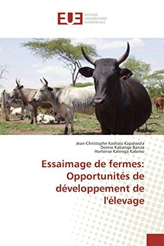 Essaimage de fermes: Opportunités de développement de l'élevage (OMN.UNIV.EUROP.) por Jean-Christophe KASHALA KAPALWOLA