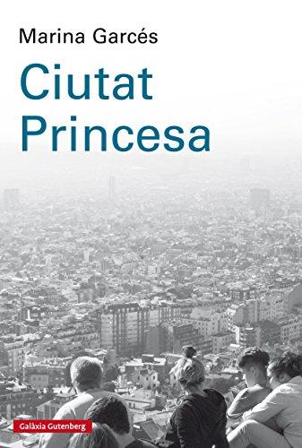 Ciutat Princesa (Llibres en català) (Catalan Edition) eBook ...