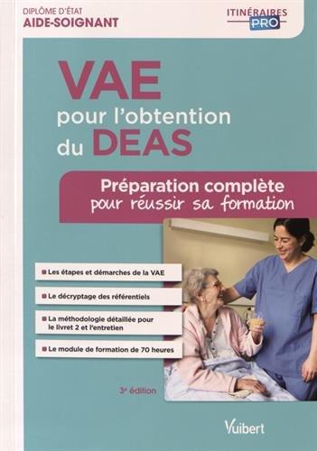 VAE pour l'obtention du DEAS - Préparation complète pour réussir sa formation - Diplôme d'État d'Aide-soignant par Sylvie Ameline