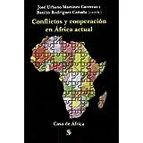 Conflictos y cooperacion en el Africa actual