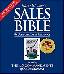 The Sales Bible: The Ultimate Sales Resource by Jeffrey Gitomer (2008-05-06)