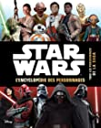Star Wars, ENCYCLOPEDIE DES PERSONNAGES