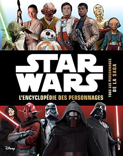 STAR WARS - Encyclopdie des personnages