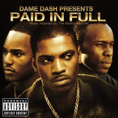 Dame Dash Presents Paid in Full/Dream Team by Original Soundtrack (2002-09-10) (Dash Damen)