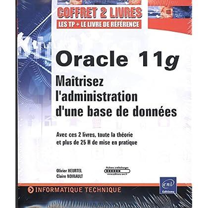 Oracle 11g - Coffret de 2 livres : Maîtrisez l'administration d'une base de données