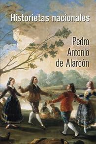 Historietas nacionales par  Pedro Antonio de Alarcón