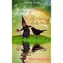 Fantasy Land: Märchenbuch