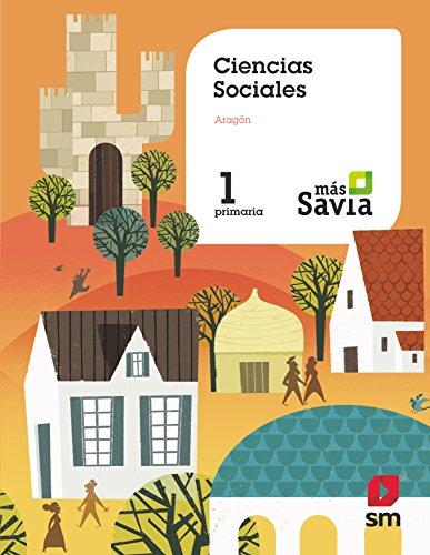 Ciencias sociales. 1 Primaria. Más Savia. Aragón