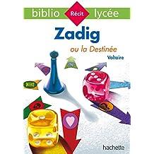 Bibliolycée - Zadig ou la Destinée, Voltaire