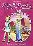 Scarica Libro Il gioiello di Cleopatra Milly Merletti Sogni di moda (PDF,EPUB,MOBI) Online Italiano Gratis