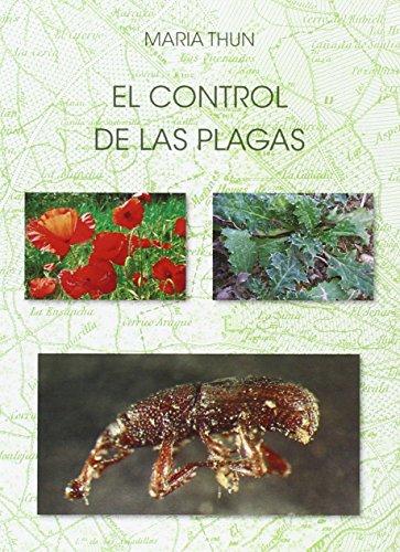 El Control De Las Plagas por María Thun