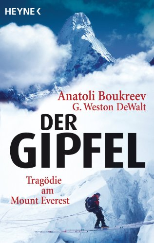 der-gipfel-tragdie-am-mount-everest-german-edition