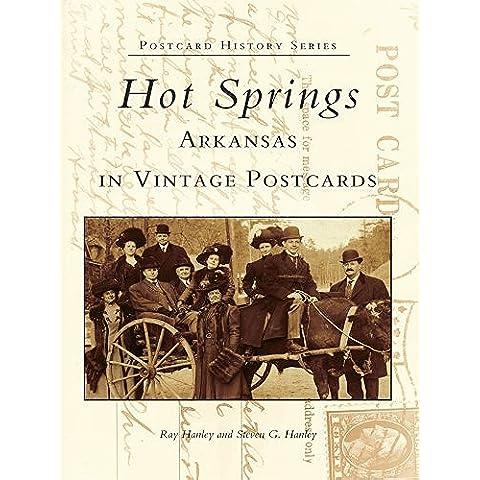 Hot Springs, Arkansas in Vintage Postcards (Postcard History Series) (English Edition) - Arkansas Postcard