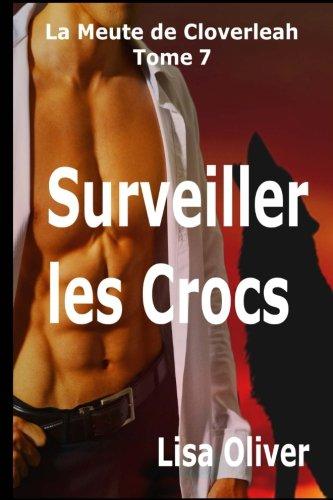 Surveiller les Crocs