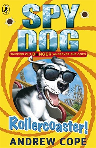 Spy Dog: Rollercoaster! by Andrew Cope (2012-06-07)