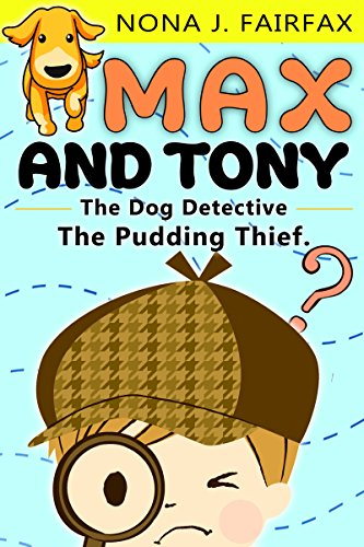Fairfax Sammlung (Max and Tony The Dog Detective Book 1 (English Edition))