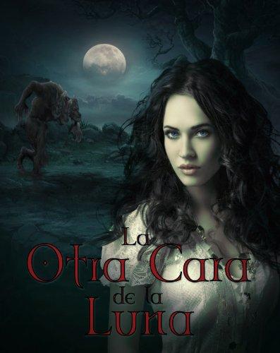 La otra cara de la Luna (Saga Luna nº 1) (Spanish Edition)