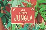 Crea tu propia jungla