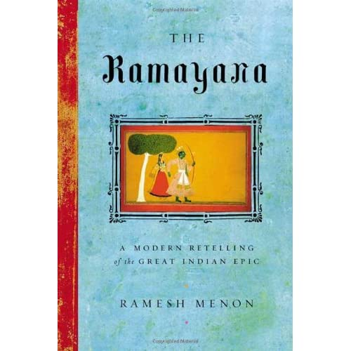 The Ramayana: A Modern Retelling of the Great Indian Epic by Ramesh Menon (2004-05-26)