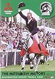 The Mitsubishi Motors - Badminton Horse Trials 2009 [UK Import]