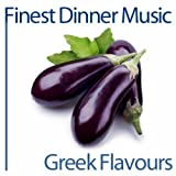 Finest Dinner Music: Greek Flavours