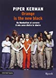 Orange is the new black. Da Manhattan al carcere: il mio anno dietro le sbarre - Rizzoli Controtempo - amazon.it