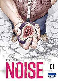 Noise, tome 1 par Tetsuya Tsutsui