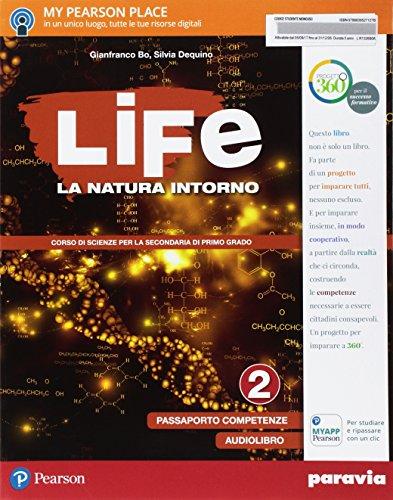 Life. La natura intorno. Per la Scuola media. Con e-book. Con espansione online: 2