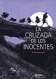 La cruzada de los inocentes par Chloé Cruchaudet