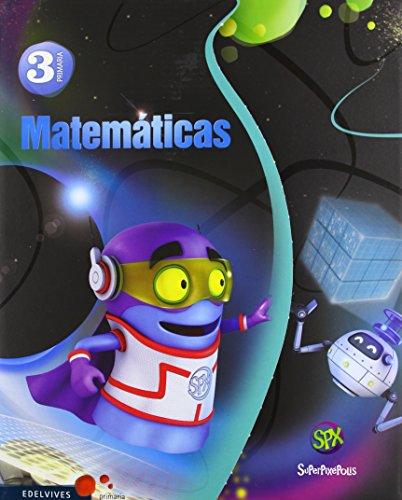 Matemáticas 3º primaria + comic (superpixépolis)