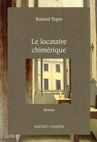 Le Locataire chimérique (Domaine français) (French Edition)