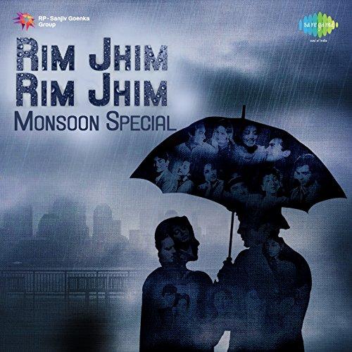 Rim Jhim Rim Jhim : Monsoon