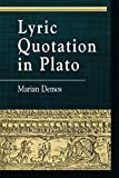 Lyric Quotation in Plato (Greek Studies: Interdisciplinary Approaches)