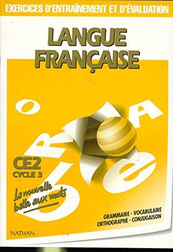 Langue française. Exercices d'entraînement et d'évaluation, CE2, cycle 3
