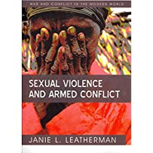 [Sexual Violence and Armed Conflict] (By: Janie L. Leatherman) [published: March, 2011]