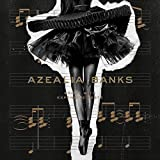 Broke With Expensive Taste [Explicit] by Azealia Banks (2015-08-03)