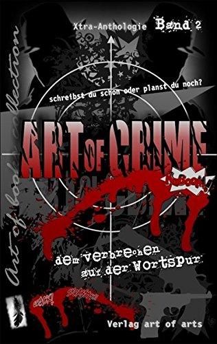 art of crime: xtra-anthologie der art of books collection. Band 2