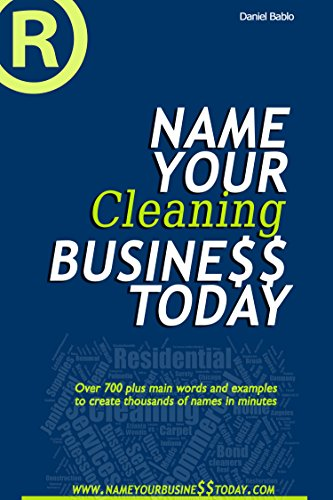 Name Your Cleaning Business Today eBook: Daniel Bablo: Amazon in