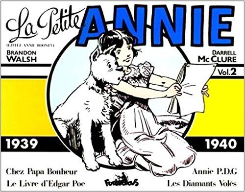 La Petite Annie - 2 : 1939-1940 par B. Walsh, D. McClure