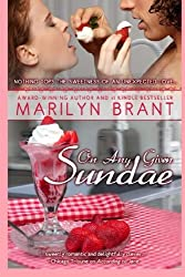 On Any Given Sundae by Marilyn Brant (2013-05-22)