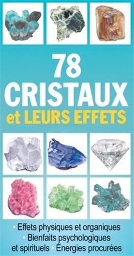 78 cristaux et leurs effets par Editions ESI