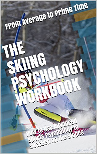 The Skiing Psychology Workbook: How to Use Advanced Sports Psychology to Succeed on the Slopes (English Edition) por Danny Uribe MASEP