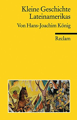 Kleine Geschichte Lateinamerikas (Reclams Universal-Bibliothek)
