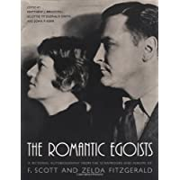 The Romantic Egoists: A Pictorial Autobiography from the Scrapbooks and Albums of F. Scott and Zelda Fitzgerald - Scott Album