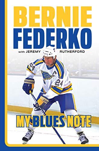 Bernie Federko: My Blues Note (English Edition)